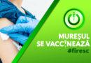 Totul despre etapa a II-a de vaccinare în județul Mureș